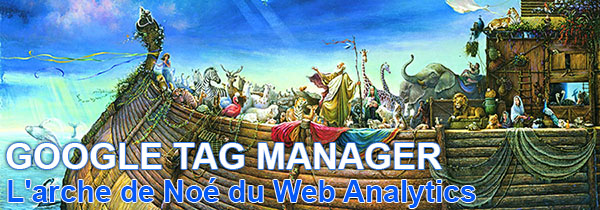 google-tag-manager-web-analytics-arche-de-noe