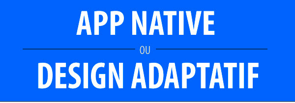 Infographie: App Native vs Design Adaptatif