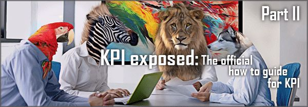 kpi exposed part 21 KPI exposed: The official how to guide for KPI