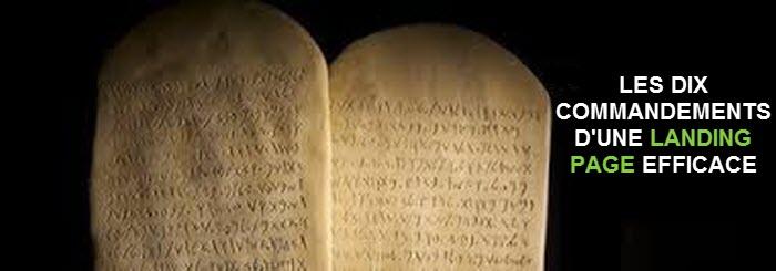 Les 10 commandements d'une landing page qui converti