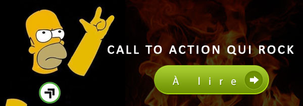 Faire un call to action qui rock !