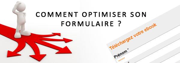 Comment optimiser son formulaire ?