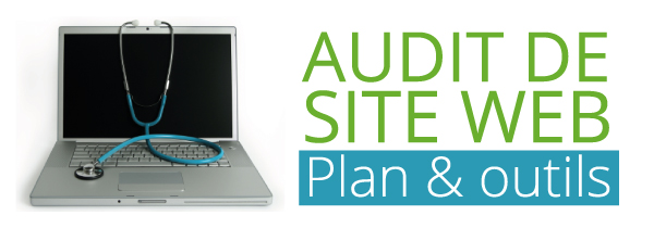 Audit de site web : plan et outils