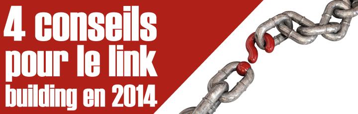 4 conseils pour le Link Building en 2014