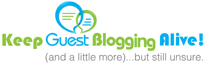 Keep Guest Blogging Alive! The Complete Resource