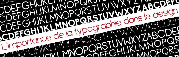 L'importance de la typographie dans le design