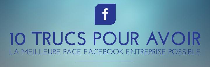 10 trucs pour une meilleure page Facebook entreprise