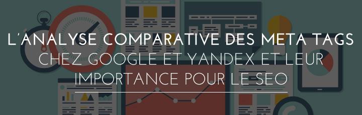 Analyse comparative des meta Google VS Yandex