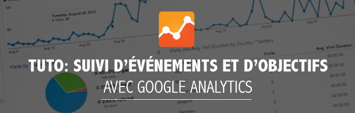 Tuto: Suivi d'événements et d'objectifs avec Google Analytics