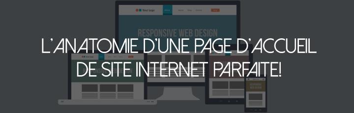 L'anatomie d'une page d'accueil de site internet parfaite!