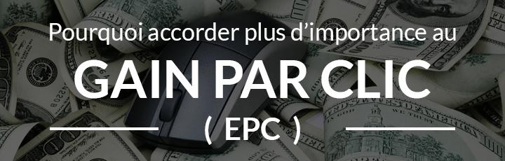 Pourquoi le « Gain Par Clic » (EPC) est l'une des métriques les plus importantes?