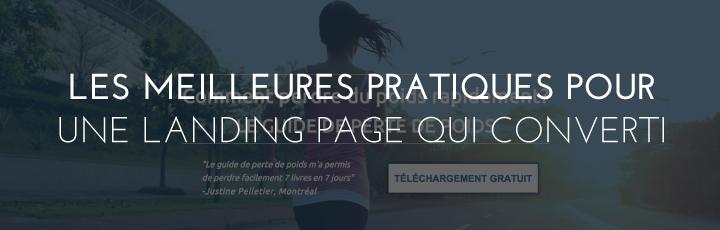 Les meilleures pratiques pour une landing page qui convertit!