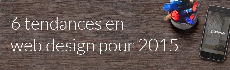 6 tendances en web design pour 2015